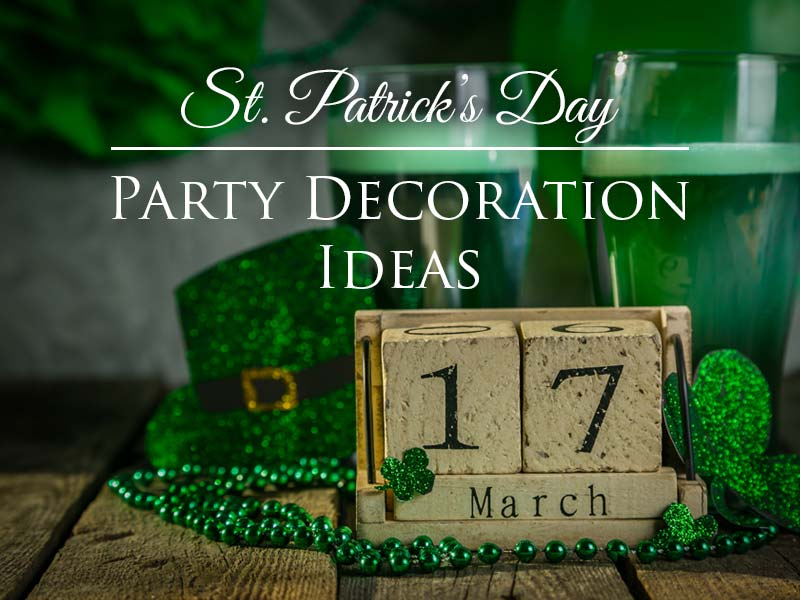 St. Patrick's Day Party Decoration Ideas